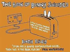 The Book of Bunny Suicides by Andy Riley (Hardback, 2003)