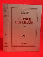 Michel Deon La Corte Las Grandes Novela NRF Gallimard 1996