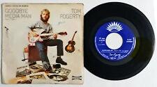 "Tom Fogerty – Goodbye Media Man Lp Vinyl 45 Giri 7"" America Fantasy M.20-210 S"