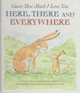 Guess How Much I Love You Here, There and Everywhere by Sam McBratney, New Book