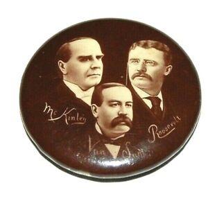 WILLIAM MCKINLEY TEDDY THEODORE ROOSEVELT SAMUEL VAN SANT pin pinback button