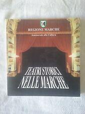 Teatri storici nelle Marche - AA.VV. - Ed. Regione Marche - 2000