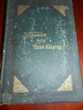 NELSON'S NEW BOOK-KEEPING, Richard Nelson Hardcover 6th Edition 1898 RARE