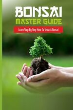 Book Bonsai Master Guide Learn Step By Step How To Grow A Bonsai Japanese Garden