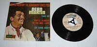 "Dean Martin You're Nobody 'Til Somebody Loves You 7"" Single EP - EX"