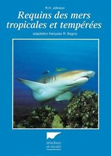 Requins des mers tropicales et tempérées - Delachaux et Niestlé