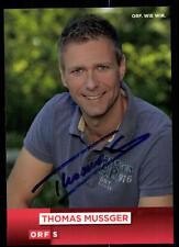 Thomas Mussger ORF Autogrammkarte Orignial Signiert # BC 51589