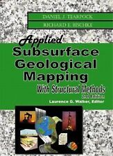 Applied Subsurface Geological Mapping with Structural Methods by Daniel J....