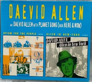 Daevid Allen (Planet Gong) - Opium for the People/Alien in New York (CD 1996)