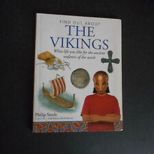 Vikings : What Life Was Like for the Ancient Seafarers of North Philip Steele pb