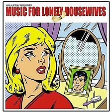 Music for Lonely Housewives by Various Artists (CD-2005, Audio Fidelity) SEALED!
