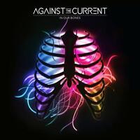 In Our Bones von Against The Current (2016), Neu OVP, CD