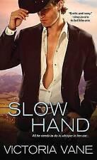 NEW Slow Hand (Hot Cowboy Nights) by Victoria Vane