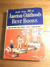 American Childhood's Best Books Ages 4 and up to 8 Original in 1942 good cond