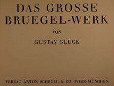 Das grosse Bruegel-Werk, Gustav Gluck, Verlag Anton Schroll & Co. 1955