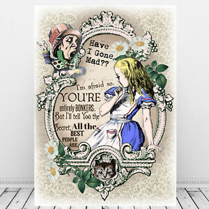 Alice In Wonderland Print, Quote Have I Gone Mad, Wall Art, Home Gift
