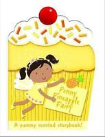 Penny the Pineapple Fairy: My Scented Chunky Storybook (Cupcake Chunkies), Maria
