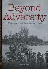 "BEYOND ADVERSITY ""U"" Company, 15th Battalion 1941-1942"