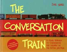 The Conversation Train - Shaul, Joel - New Hardcover Book