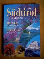 """""""Südtirol im Jahreskreis 2001"""""""
