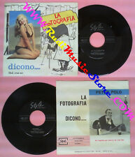 LP 45 7'' PETER POLO GINO MESCOLI La fotografia Dicono 1963 no cd mc dvd (*)