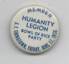 """1938 Pinback """" Member Humanity Legion Bowl of Rice Party S.F. Chinatown """""""