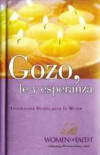 Gozo, Fe y Esperanza : Inspiracòn Diaria para la Mujer by Patsy Clairmont