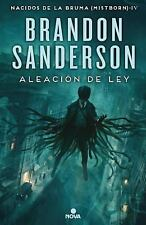 ALEACION DE LEY / THE ALLOY OF LAW