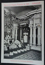 ANTIGUA POSTAL EXPOSICION HISPANO FRANCESA 1908 ZARAGOZA PAPELERA ESPAÑOLA C3521