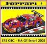 1/43 - Ferrari 575 GTC Maranello - FIA GT 2003 - #9 Babini Peter - Die-cast
