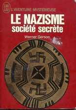 LE NAZISME SOCIETE SECRETE - Werner Gerson - 1971 - AM A.267