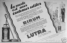 PUBLICITÉ L'ASPIRATEUR DE POUSSIÈRES BIRUM LUTRA LA MODE EST AUX CADEAUX UTILES