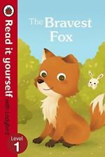 Read It Yourself with Ladybird: Level 1: THE BRAVEST FOX - NEW