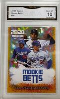$100 2020 MOOKIE BETTS FIRST GOLD CRACKED ICE GMA 10 GRADED LA DODGERS CARD!