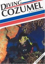 Diving Cozumel (Aqua Quest Diving) Second Edition Paperback by Steve Rosenberg