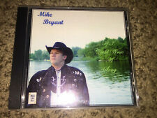 Lot Of Mike Bryant If I Could Srite A Songs & For over In Our Heart Cd Country