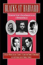 Blacks at Harvard: A Documentary History of African-American Experience at Harva