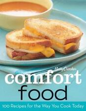 Betty Crocker Comfort Food: 100 Recipes for the Way You Really Cook Betty Crock