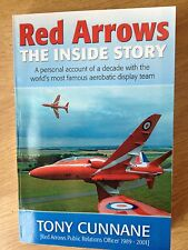 Red Arrows - The Inside Story: , Tony Cunnane Paperback