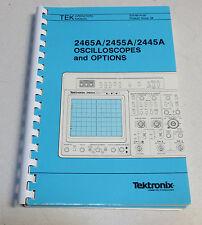 Tektronix Oscilloscopes and Options 2465A 2455A 2445A Operators Manual