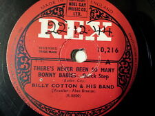 "78 rpm 10"" BILLY COTTON theres never been so many bonn"