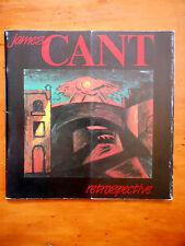 RADFORD, Ron. James Cant 1911-1982 Retrospective. 1984.