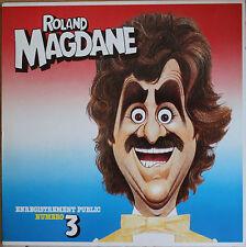 ROLAND MAGDANE ENREGISTREMENT PUBLIC N°3  33T  LP