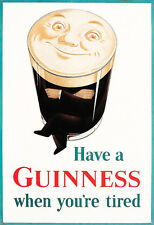 Alcohol Guinness When Youre Tired  Drink Pub Bar Deco  Poster Print