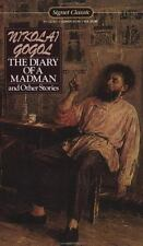 The Diary of a Madman and Other Stories: The Nose; The Carriage; The Overcoat; T