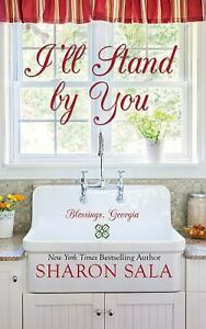 Ill Stand By You Blessings, Georgia Hardcover Sharon Sala