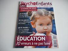PSYCHO ENFANTS - LEUR DONNER LE MEILLEUR éducation 10 erreurs à ne pas faire