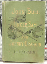 John Bull, Uncle Sam and Johnny Crapaud Illustrated by James Edwards 1893