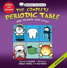 Basher Science: Basher Science: the Complete Periodic Table : All the...