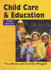 Child Care & Education 3rd Edition, Bruce, Tina, Meggitt, Carolyn, Very Good Boo